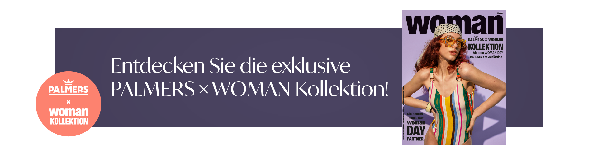 Palmers x Woman Kollektion